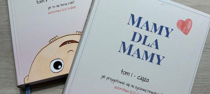 "'MAMY DLA MAM"" –  bestseller parentingowy"